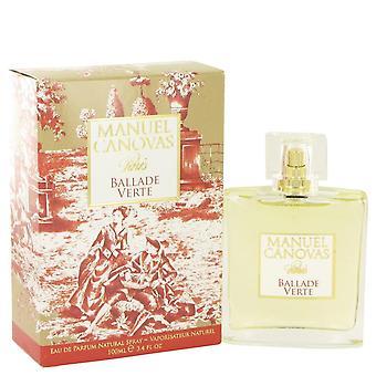 Ballade Verte Eau De Parfum Spray By Manuel Canovas 3.4 oz Eau De Parfum Spray