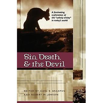 Sin - Death and the Devil by Carl E. Braaten - 9780802846952 Book