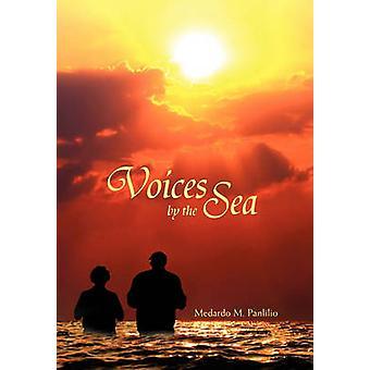 Voices by the Sea by Medardo M Panlilio - 9781453553268 Book