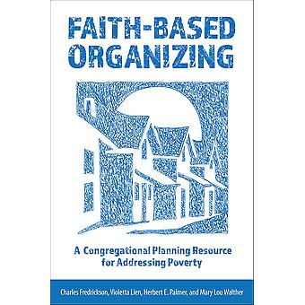 FaithBased Organizing A Congregational Planning Resource for Addressing Poverty