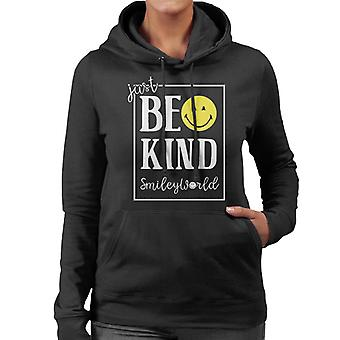 Smiley World Just Be Kind And Smile Women's Hooded Sweatshirt