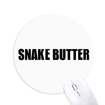 snake smør vegetabilsk mat runde sklisikker gummi musemat spill kontor musemat