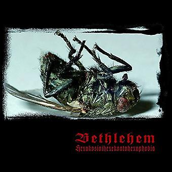 Bethlehem - Hexakosioihexekontahexaphobia [CD] USA import