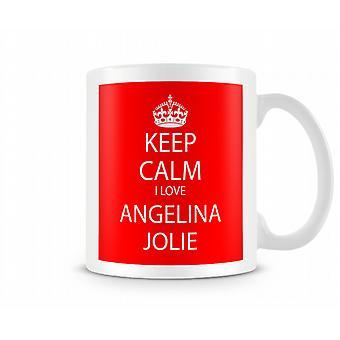 Houd kalm ik liefde Angelina Jolie afgedrukt mok
