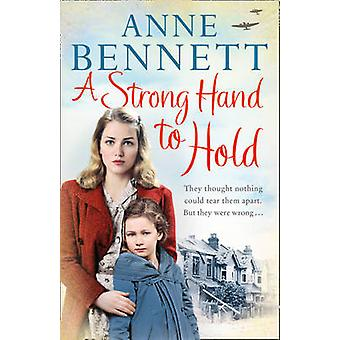 A Strong Hand to Hold by Anne Bennett - 9780007547760 Book