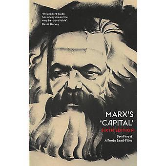 Marx 'kapitalet' (6: e reviderade upplagan) av Ben Fine - Alfredo Saad-Fil