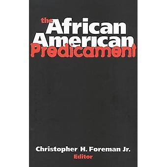 El predicamento afroamericano por Christopher H. Foreman - 97808157