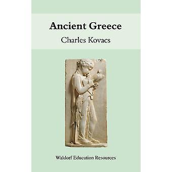 La Grèce antique par Charles Kovacs - livre 9780863154294