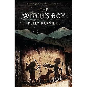 Menino a bruxa por Kelly Barnhill - livro 9781616205485