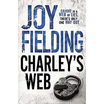 Charley's Web by Joy Fielding - 9781847390462 Book