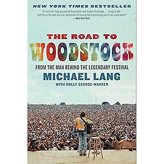 La route vers Woodstock