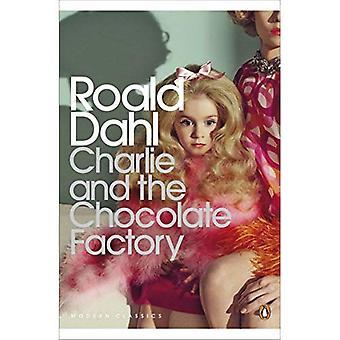 Charlie und die Schokoladenfabrik (Penguin Modern Classics)