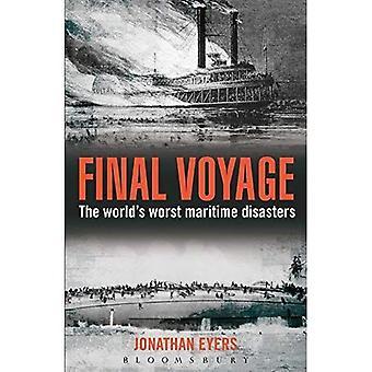 Ostatnią podróż: Na świecie najgorszych katastrof morskich