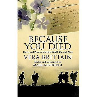 Parce que tu es mort: Poésie et la Prose de la première guerre mondiale et après
