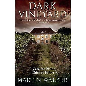 Mörka vingården: En Bruno Courreges utredning