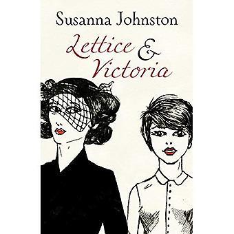Lettice & Victoria