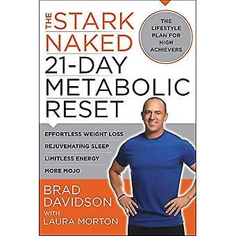 L'austère nu 21 jours métabolique Reset: perte de poids sans effort, rajeunissant sommeil, énergie illimitée, plus Mojo