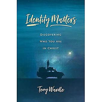 Identity Matters: Discovering Who You Are in� Christ