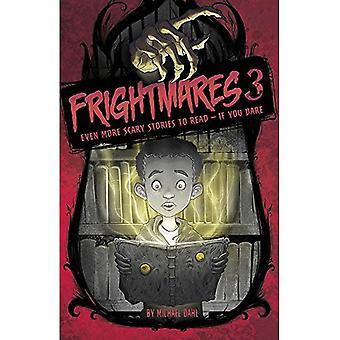 Frightmares 3: Enda mer skremmende historier å lese - hvis du tør