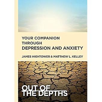 Uit de diepten: uw metgezel door depressie en angst