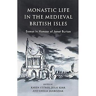Vida monástica en las islas británicas medievales: ensayos en honor de Janet Burton