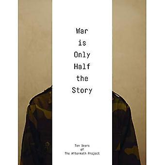 Kriget är bara halva sanningen: tio år av projektet efterdyningar