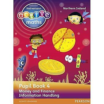 Heinemann actieve wiskunde NI KS2 Beyond aantal leerling-boek 4 - geld en financiën & informatie verwerking (Heinemann actieve wiskunde voor NI)