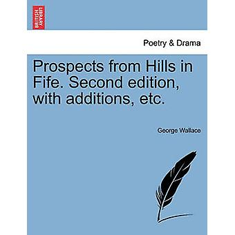 Prospects from Hills in Fife. Second edition with additions etc. by Wallace & George