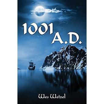 1001 A.D. par Wetzel & Wes