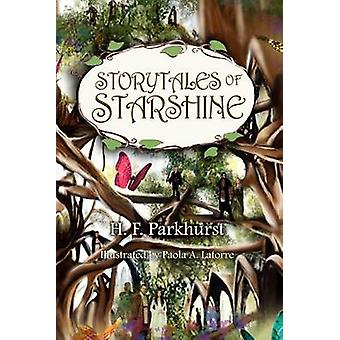Storytales of Starshine by Parkhurst & H. F.