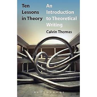 Dix leçons en théorie par Thomas & Calvin