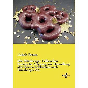 Die Nrnberger Lebkuchen von Braun & Jakob