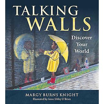 Talking Walls - Discover Your World by Margy Burns Knight - 9780884485