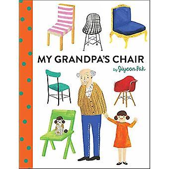 My Grandpa's Chair by Jiyeon Pak - 9781524700751 Book