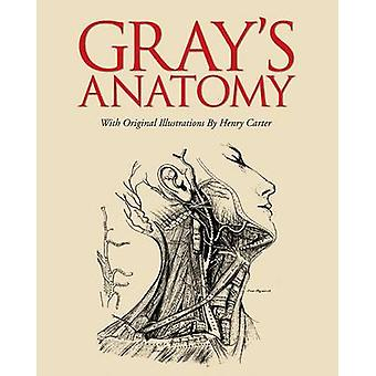 Gray's Anatomy (Deluxe gift ed) by Henry Gray - Henry Carter - 978178