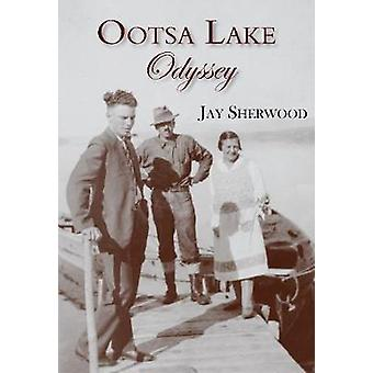 Ootsa Lake Odyssey - George and Else Seel - A Pioneer Life on the Headw