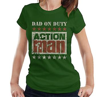 Action Man Dad On Duty Women's T-Shirt