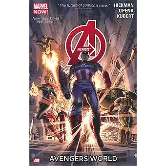 Avengers - Volume 1 - Avengers World (Marvel Now) by Jonathan Hickman -