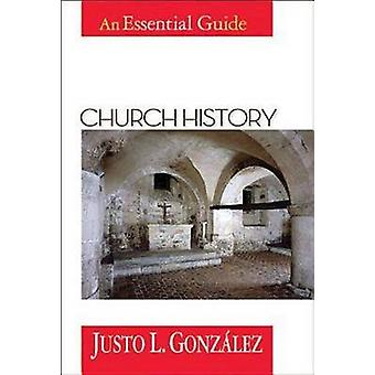 Church History - An Essential Guide by Justo L. Gonzalez - 97806870161