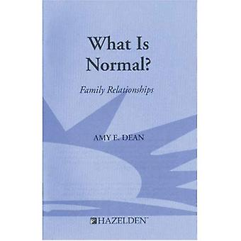 What is Normal?: Family Relationships