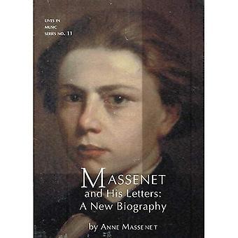 Massenet & zijn brieven: Een nieuwe biografie (woont in muziek)