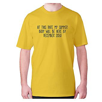 Mens funny gym t-shirt slogan tee workout hilarious - At this rate my summer body will be here by December 2050