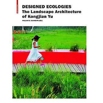 Designed Ecologies by William Saunders