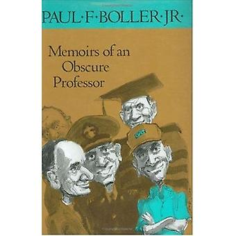 Memoirs of an Obscure Professor by Boller- P - 9780875650975 Book