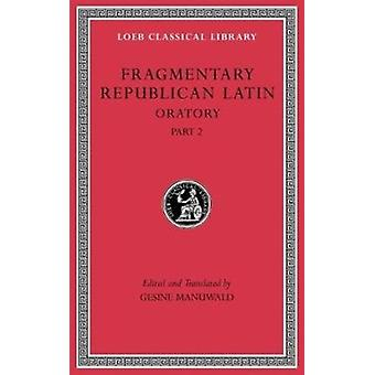 Fragmentary Republican Latin Volume IV by Gesine Manuwald