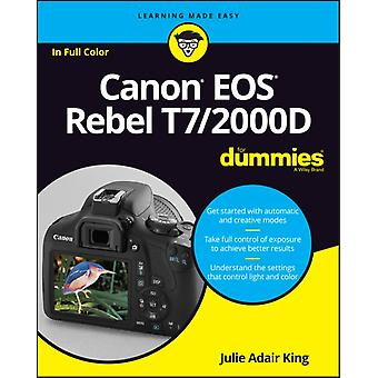 Canon EOS Rebel T72000D For Dummies by Julie Adair King