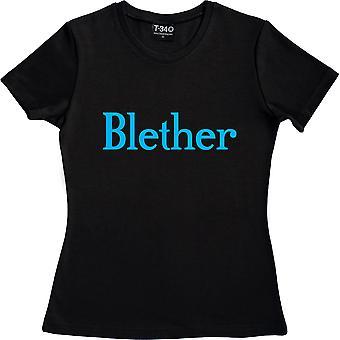 Blether Schwarz Frauen's T-Shirt