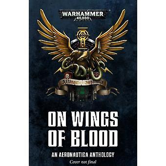 On Wings of Blood by Gav Thorpe