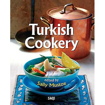 Turkish Cookery by Edited by Sally Mustoe