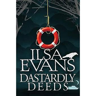 Dastardly Deeds A Nell Forrest Mystery 4 by Evans & Ilsa